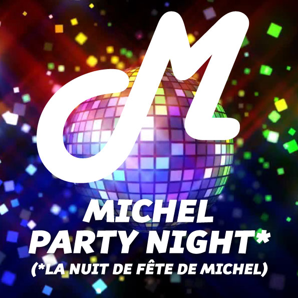 MICHEL-PARTY-NIGHT.jpg